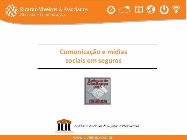 Comunicação e mídias sociais em seguros