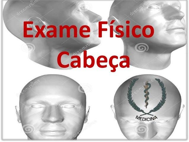 Exame Físico Cabeça
