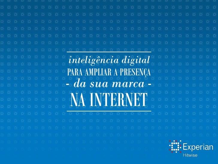 inteligência digitalPARA AMPLIAR A PRESENÇA- da sua marca -NA INTERNET