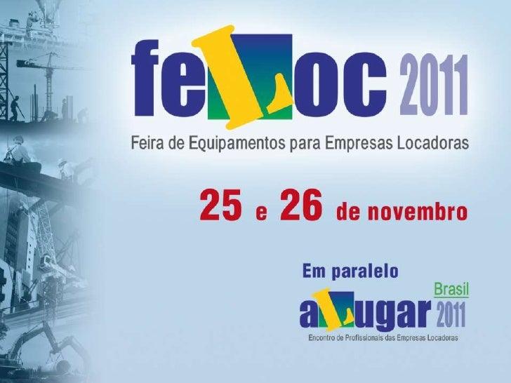 A FELOC é o evento mais importante para o mercado de locação noBrasil.A edição 2010 reuniu centenasde profissionais durant...