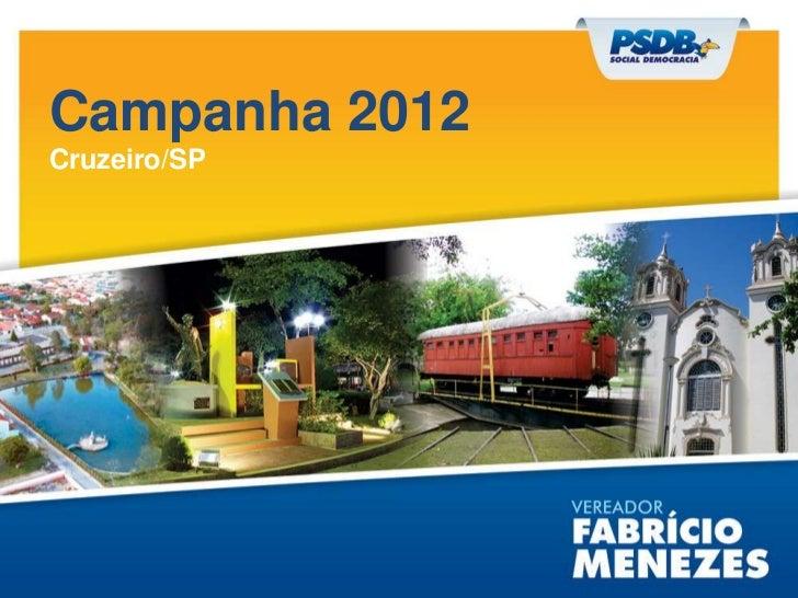 Campanha 2012Cruzeiro/SP