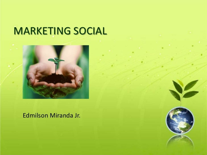 MARKETING SOCIAL Edmilson Miranda Jr.