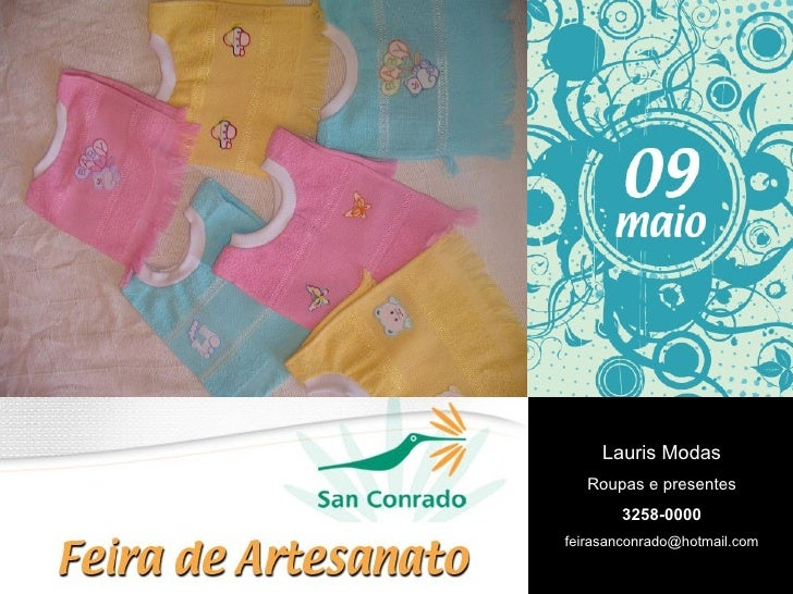 Lauris Modas Roupas e presentes 3258-0000 [email_address]