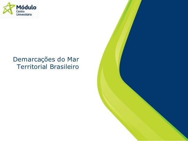 Demarcações do Mar Territorial Brasileiro