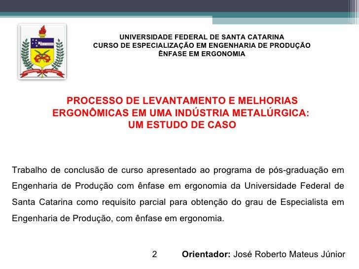 Apresentação TCC Fernando Espírito Santo - UFSC Slide 2