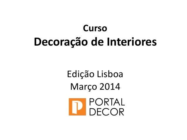SALA Curso Decoração de Interiores Edição Lisboa Março 2014