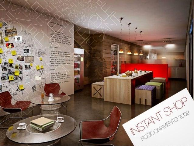 Objetivos • Reposicionar a marca Instant Shop • Recriar marca • Criar identidade visual