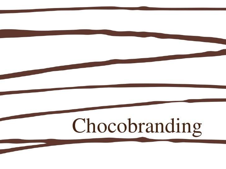 Chocobranding