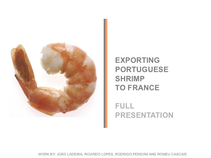 EXPORTING PORTUGUESE SHRIMP TO FRANCE
