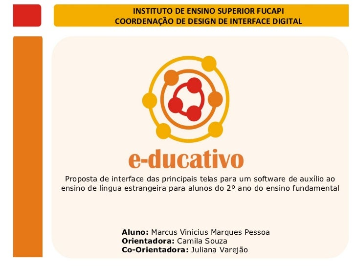 INSTITUTO DE ENSINO SUPERIOR FUCAPI              COORDENAÇÃO DE DESIGN DE INTERFACE DIGITAL Proposta de interface das prin...
