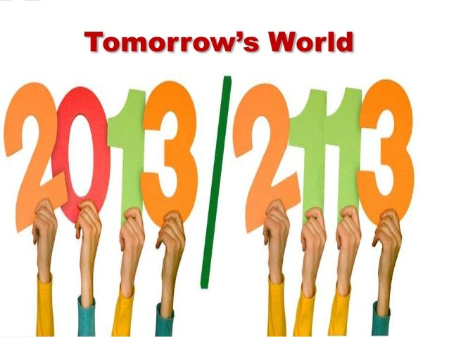Tomorrow's World   Resiliência