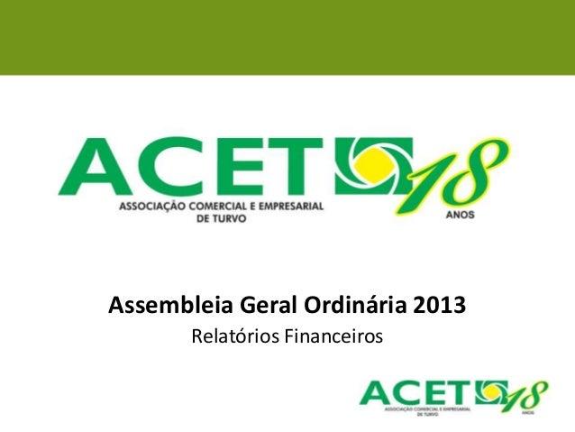 Assembleia Geral Ordinária 2013Relatórios Financeiros