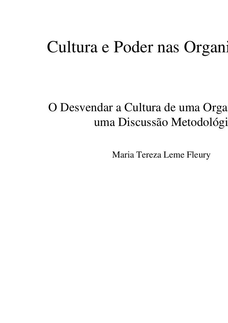 Cultura e Poder nas OrganizaçõesO Desvendar a Cultura de uma Organização –       uma Discussão Metodológica           Mari...