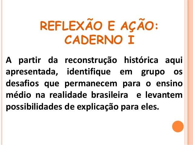O que é a formação integral do  estudante brasileiro ?  Quais os desafios a enfrentar na  nossa realidade educacional ?