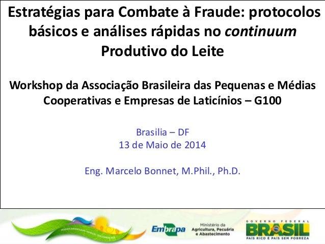 Estratégias para Combate à Fraude: protocolos básicos e análises rápidas no continuum Produtivo do Leite Workshop da Assoc...