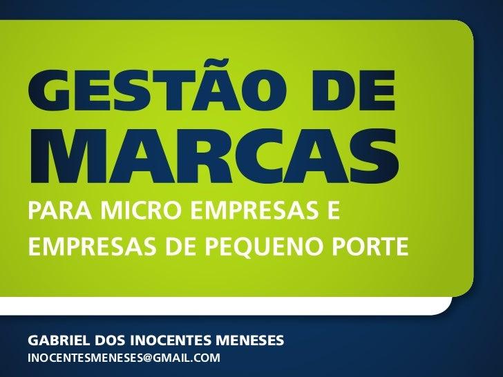 Gabriel dos Inocentes MenesesInocentesmeneses@gmail.com