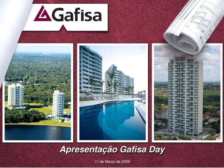 Apresentação Gafisa Day        11 de Março de 2009   1