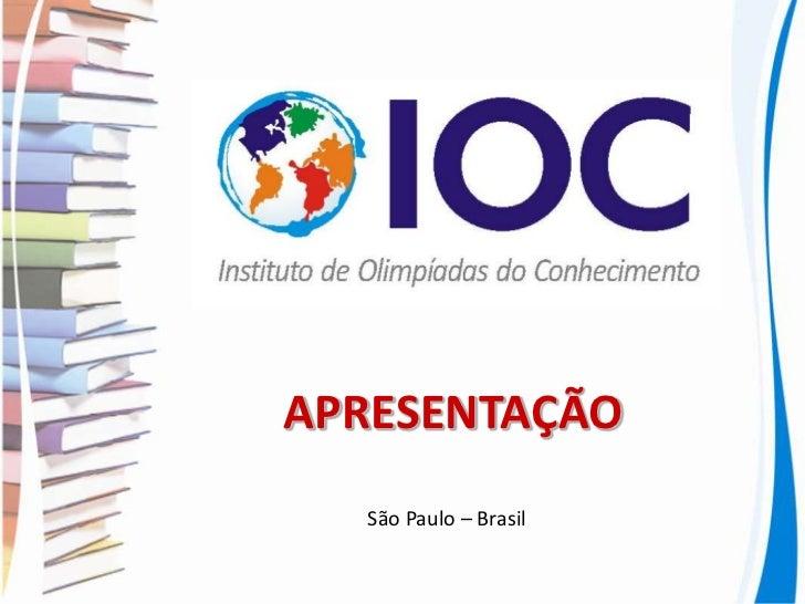 APRESENTAÇÃO  São Paulo – Brasil