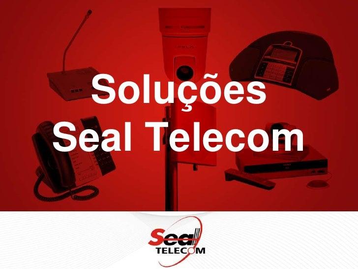 Soluções Seal Telecom <br />