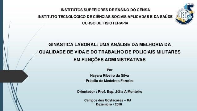 INSTITUTOS SUPERIORES DE ENSINO DO CENSA INSTITUTO TECNOLÓGICO DE CIÊNCIAS SOCIAIS APLICADAS E DA SAÚDE CURSO DE FISIOTERA...