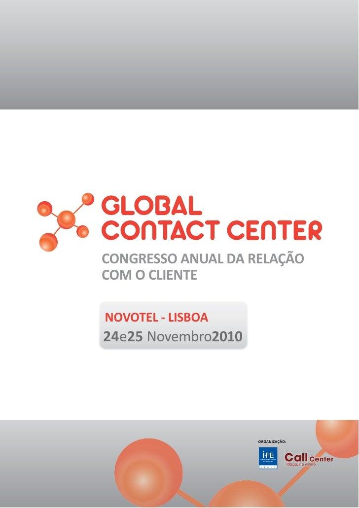 CONGRESSO ANUAL DA RELAÇÃO COM O CLIENTE  NOVOTEL - LISBOA 24e25 Novembro2010                          ORGANIZAÇÃO: