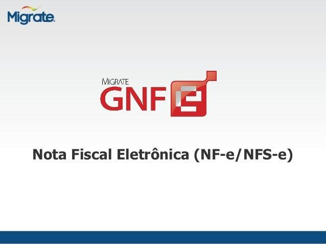 Nota Fiscal Eletrônica (NF-e/NFS-e)