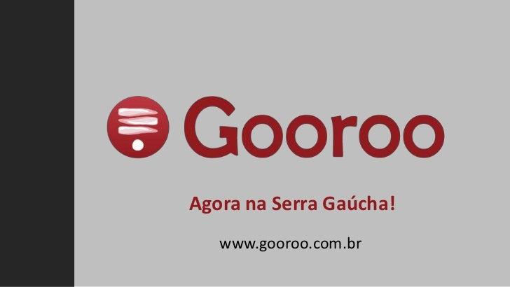 Apresentação Gooroo Serra