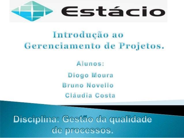    1. Definição de gerenciamento de projetos   2. História do Gerenciamento de Projetos   3. Ciclo de vida de um projet...