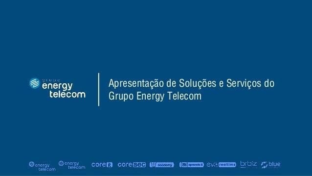 Apresentação Corporativa  - Grupo Energy Telecom® Slide 2