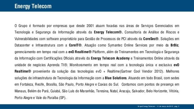 Apresentação Corporativa  - Grupo Energy Telecom® Slide 3