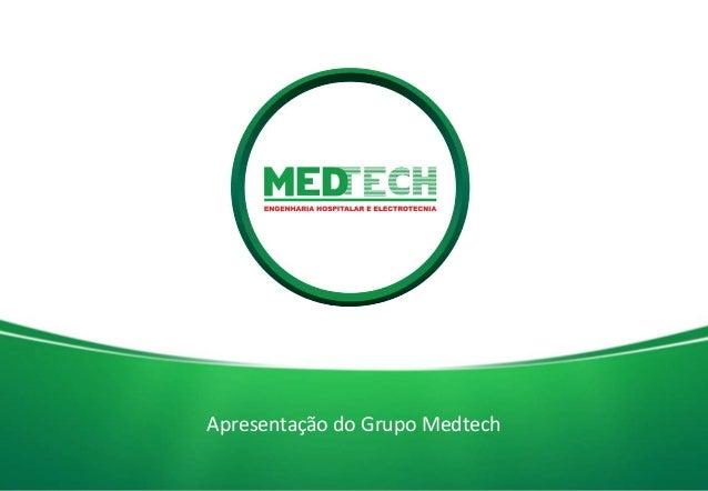 1 Apresentação do Grupo Medtech