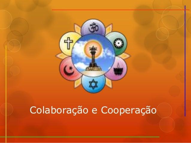Colaboração e Cooperação