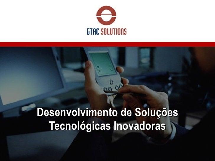 Desenvolvimento de Soluções Tecnológicas Inovadoras