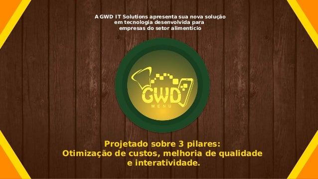 A GWD IT Solutions apresenta sua nova solução em tecnologia desenvolvida para empresas do setor alimentício Projetado sobr...