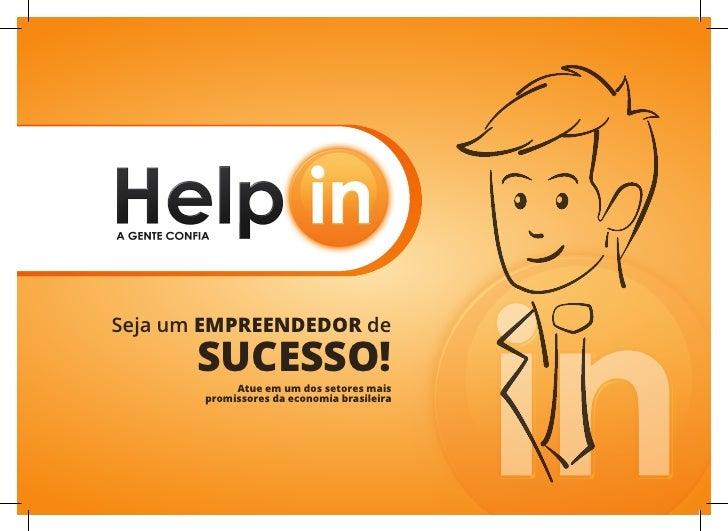 Seja um EMPREENDEDOR de       SUCESSO!            Atue em um dos setores mais       promissores da economia brasileira