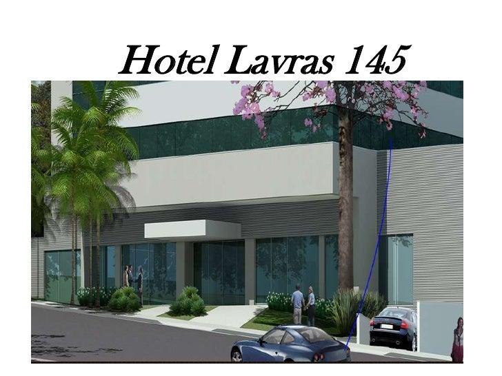 Hotel Lavras 145<br />