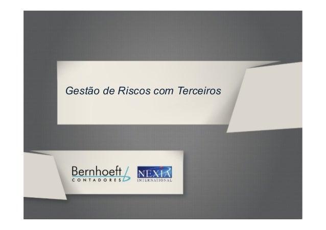 Gestão de Riscos com Terceiros          GRT BERNHOEFT