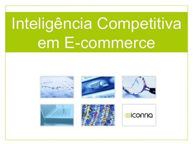Inteligência Competitiva em E-commerce