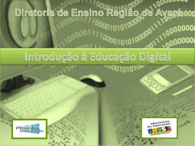  Apresentação do curso: conhecer a estrutura do curso e reconhecer a importância  da realização do Projeto de Aprendizage...