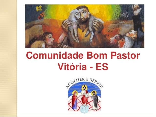 Comunidade Bom PastorVitória - ES