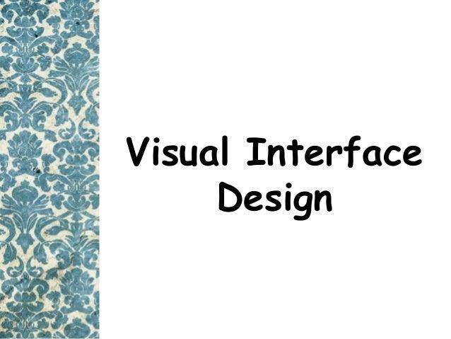 Visual Interface Design