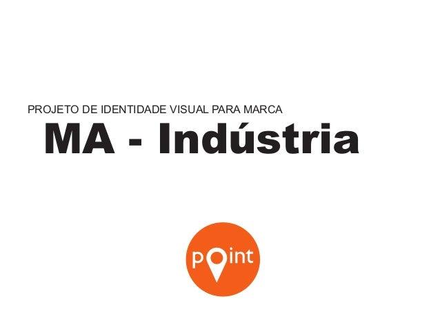 PROJETO DE IDENTIDADE VISUAL PARA MARCA IMA - Indústria