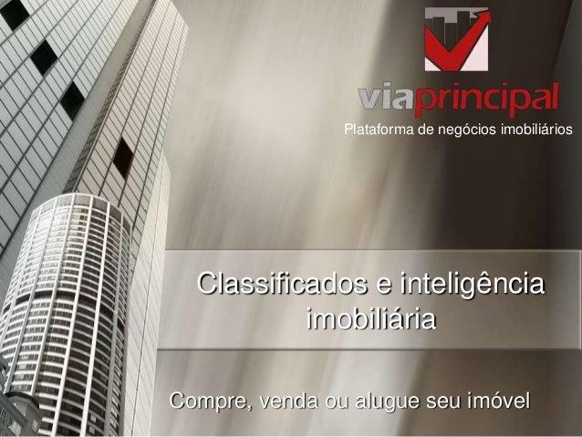 Plataforma de negócios imobiliários  Classificados e inteligência imobiliária Compre, venda ou alugue seu imóvel