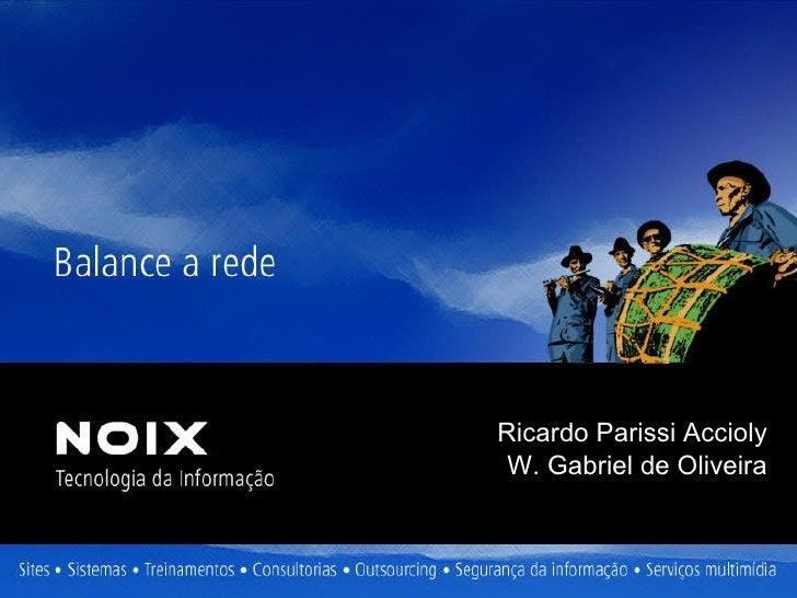Ricardo Parissi Accioly W. Gabriel de Oliveira