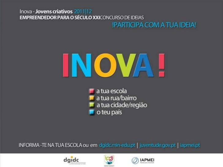 Inova – Jovens Criativos – Empreendedores para o século XXI