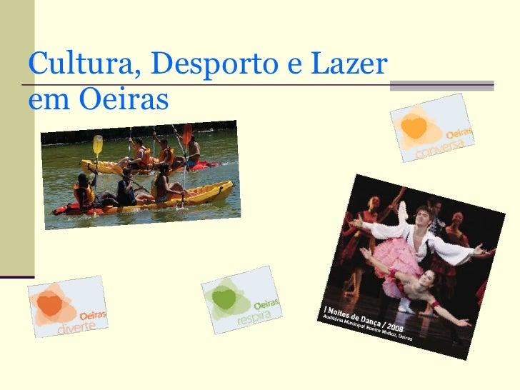 Cultura, Desporto e Lazer em Oeiras