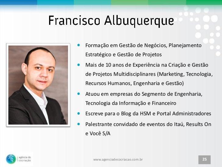 Formação em Gestão de Negócios, PlanejamentoEstratégico e Gestão de ProjetosMais de 10 anos de Experiência na Criação e Ge...