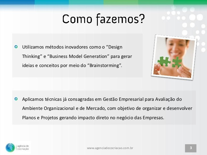 """Utilizamos métodos inovadores como o """"DesignThinking"""" e """"Business Model Generation"""" para gerarideias e conceitos por meio ..."""
