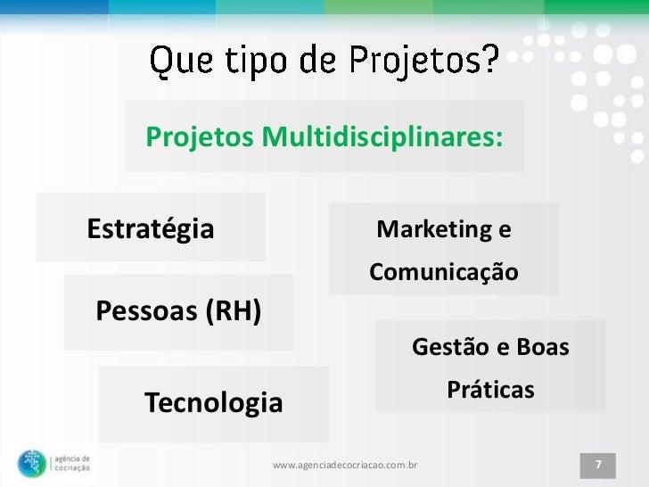 Projetos Multidisciplinares:Estratégia                         Marketing e                                  ComunicaçãoPes...