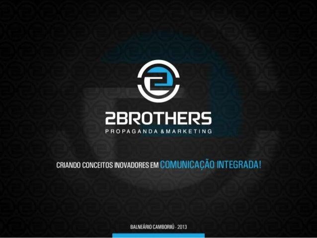 Apresentação Institucional 2Brothers Agency